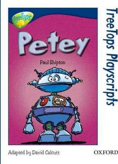 Shipton, Paul / Treetops Playscripts: Petey (Large Paperback)