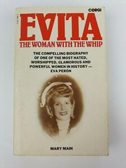 Main, Mary - Evita : The Woman With the Whip - Vintage Corgi PB - 1977 ( originally 1952)