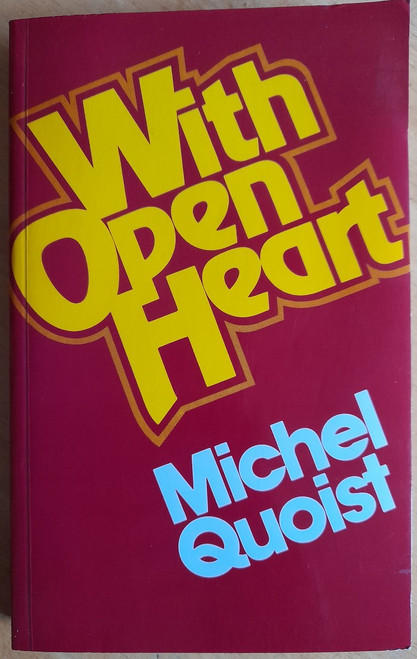 Quoist, Michel - With Open Heart - PB - 1983  ( A Couer Ouvert - Translated by Colette Copeland)