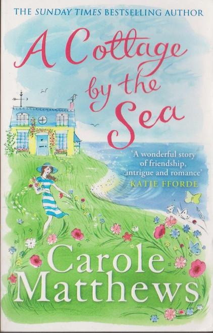 Matthews, Carole / A Cottage by the Sea