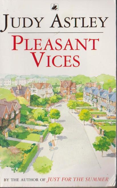 Astley, Judy / Pleasant Vices
