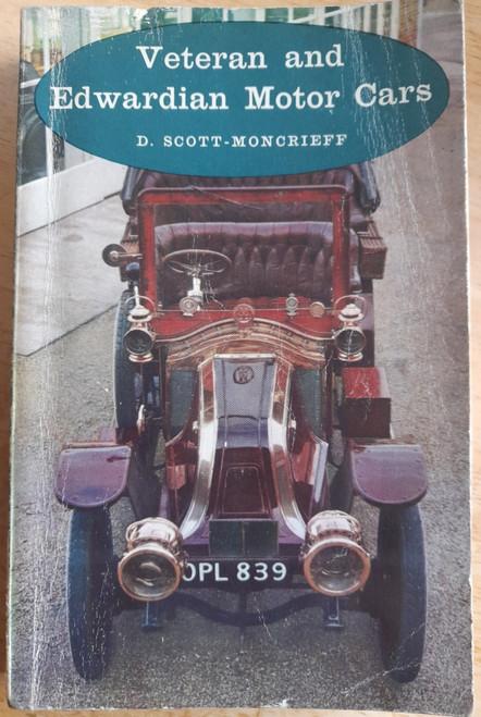 Scott-Moncrieff , David - Veteran and Edwardian Motor Cars - Vintage PB 1963