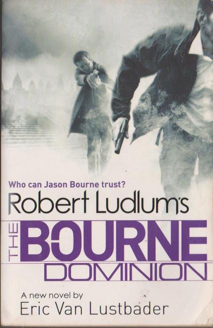 Ludlum, Robert / The Bourne Dominion