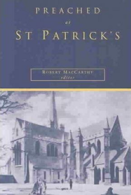 MacCarthy, Robert / Preached at St. Patrick's (Large Paperback)