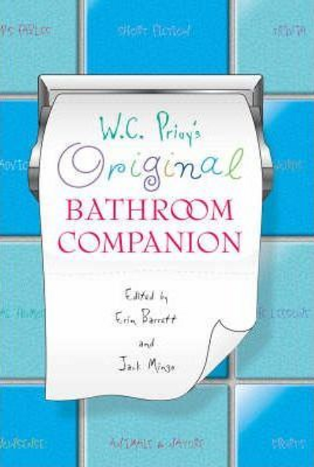 Barrett, Erin / W.C. Privy's Original Bathroom Companion (Large Paperback)