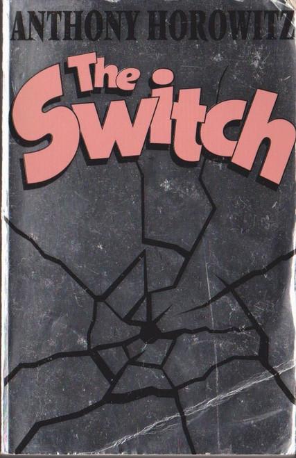 Horowitz, Anthony / The Switch