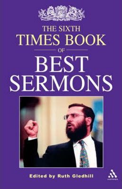 Gledhill, Ruth  / The Sixth Times Book of Best Sermons (Large Paperback)
