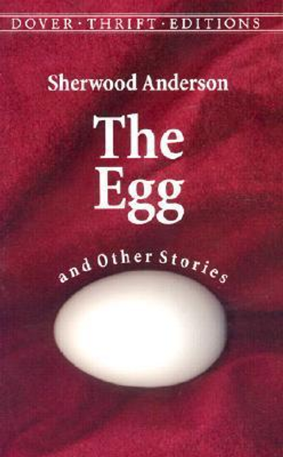 Anderson, Sherwood / The Egg and Other Stories (Large Paperback)