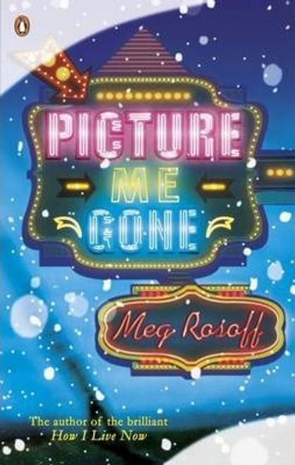 Rosoff, Meg / Picture Me Gone (Large Paperback)