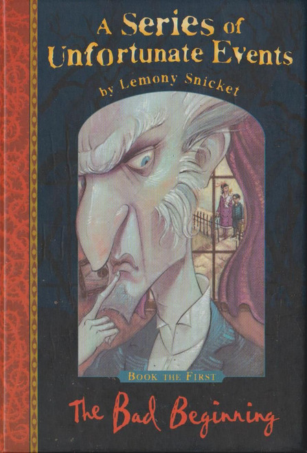 Snicket, Lemony / A Series of Unfortunate Events (Book 1) The Bad Beginning