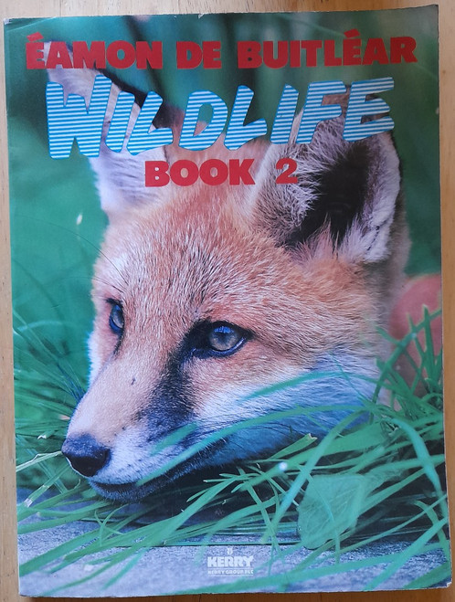De Buitléar, Éamon - Wildlife Book 2 - 1986 - Illustrated