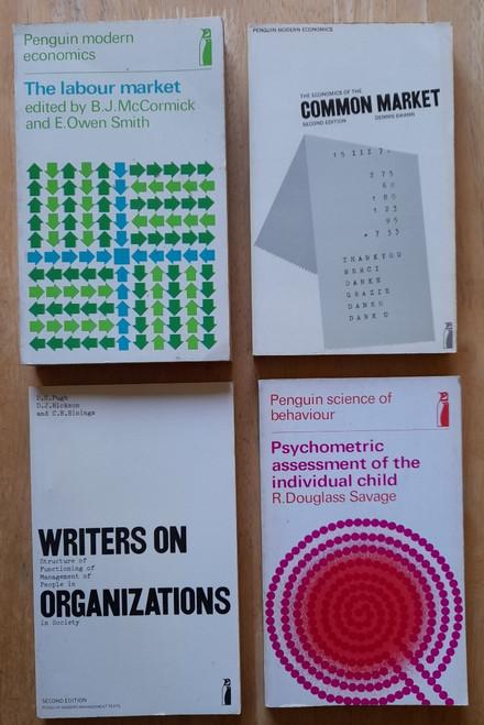 4  Vintage Penguin Economics - The Labour Market ( PB 1968) , Writers on Organizations 2ED ( PB 1973) , Economics of the Common Market 2Ed ( 1972)  & Psyometric Assessment of the Child ( 1969) - Vintage 4 book Lot