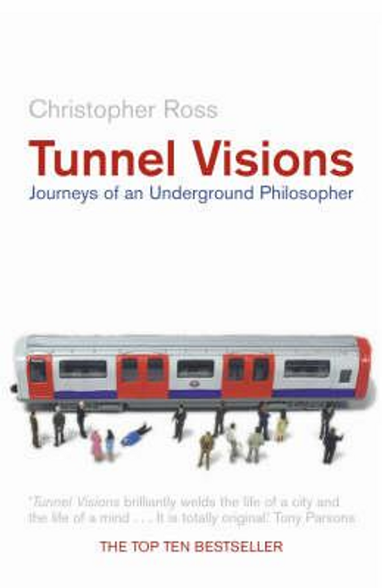 Ross, Christopher / Tunnel Visions