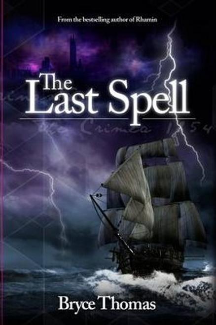 Thomas, Bryce / The Last Spell