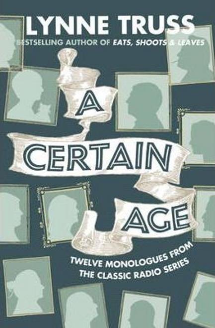 Truss, Lynne / A Certain Age