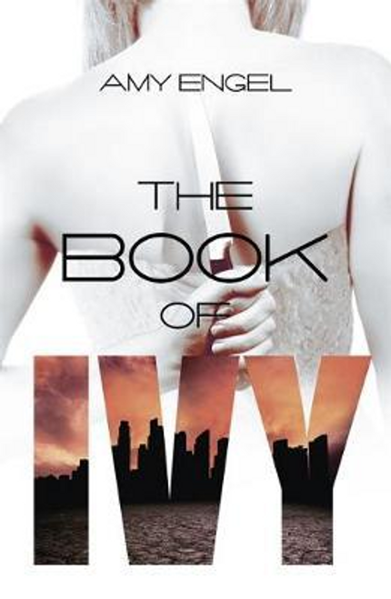 Engel, Amy / The Book of Ivy