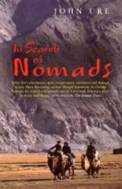 Ure, John / In Search of Nomads