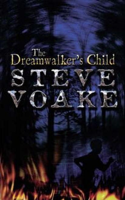 Voake, Steve / The Dreamwalker's Child