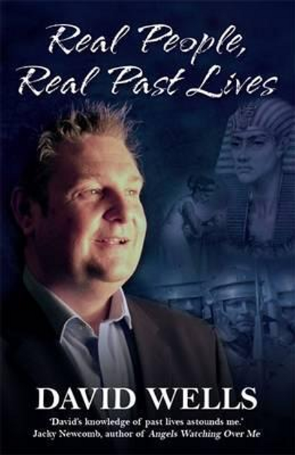Wells, David / Real People, Real Past Lives