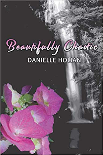 Holian, Michelle - Beautifully Chaotic - PB - Poems