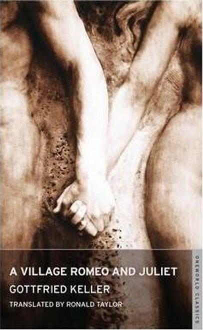 Keller, Gottfried / A Village Romeo and Juliet