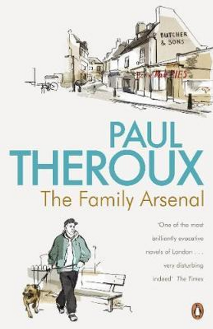 Theroux, Paul / The Family Arsenal