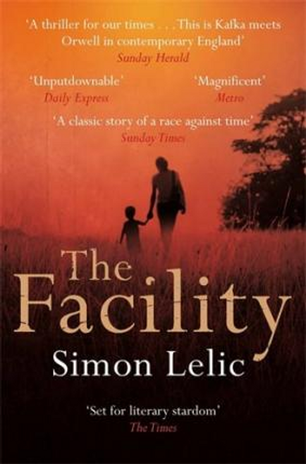Lelic, Simon / The Facility