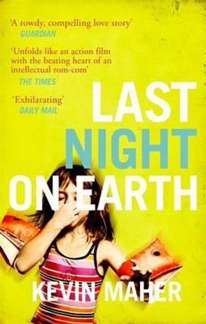 Maher, Kevin / Last Night on Earth