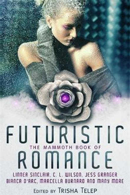 Telep, Trisha / The Mammoth Book of Futuristic Romance