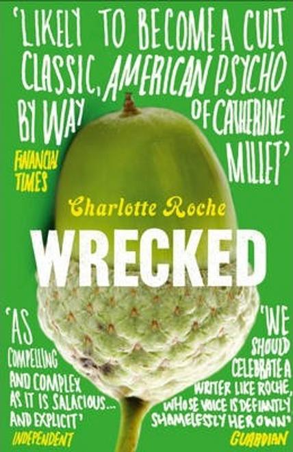 Roche, Charlotte / Wrecked
