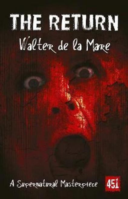 De La Mare, Walter / The Return