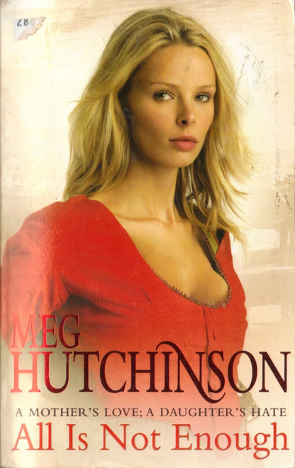 Hutchinson, Meg / All is Not Enough