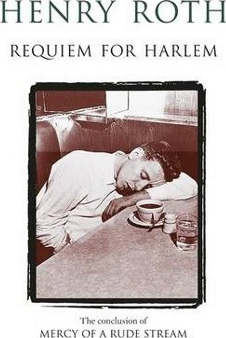 Roth, Henry / Requiem For Harlem