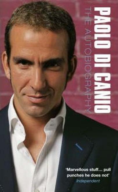 Di Canio, Paolo / Paolo Di Canio : The Autobiography