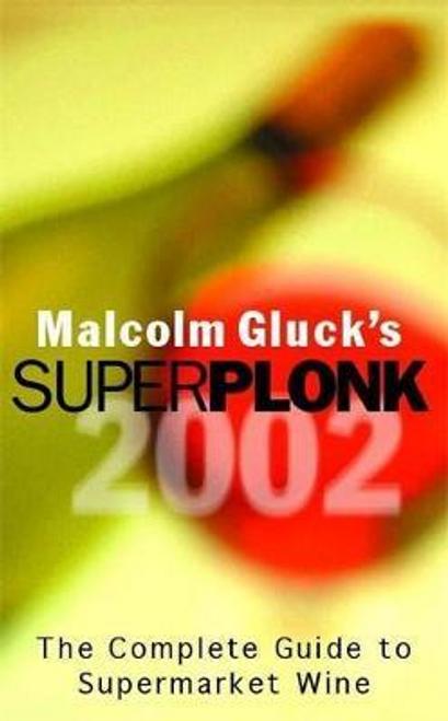 Gluck, Malcolm / Superplonk 2002