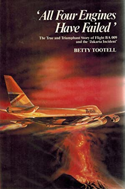 Tootell, Betty / All Four Engines Have Failed
