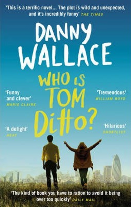 Wallace, Danny / Who is Tom Ditto?
