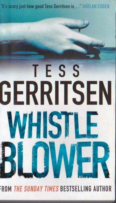Gerritsen, Tess / Whistle Blower