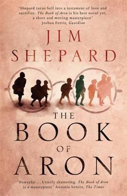 Shepard, Jim / The Book of Aron
