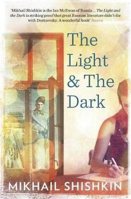 Shishkin, Mikhail / The Light and the Dark