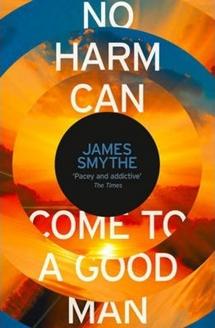 Smythe, James / No Harm Can Come to a Good Man
