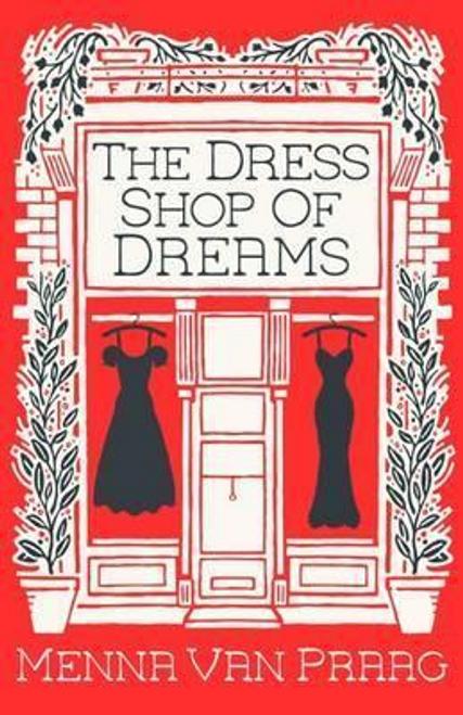 Van Praag, Menna / The Dress Shop of Dreams