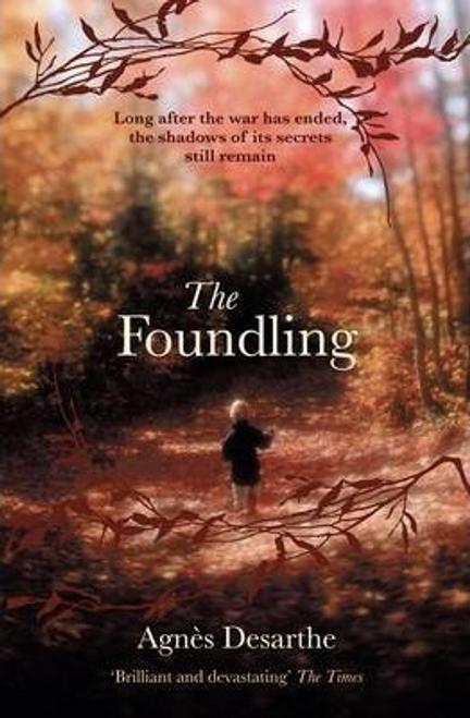 Desarthe, Agnes / The Foundling