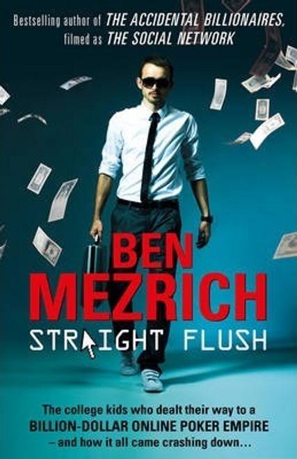 Mezrich, Ben / Straight Flush