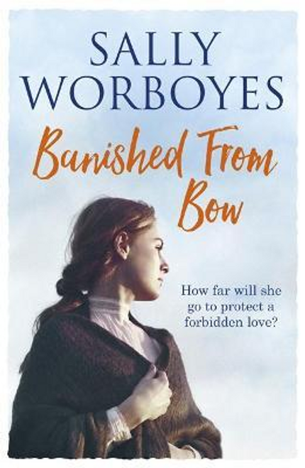 Worboyes, Sally / Banished from Bow