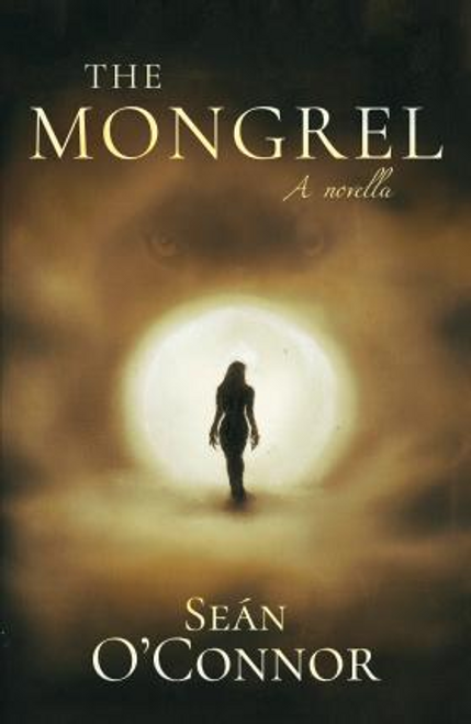 OConnor, Sean / The Mongrel