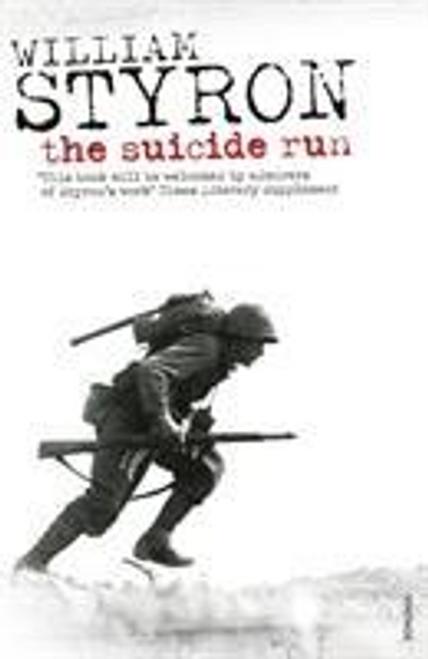 Styron, William / The Suicide Run