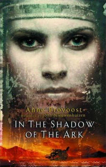 Provoost, Anne / In the Shadow of the Ark