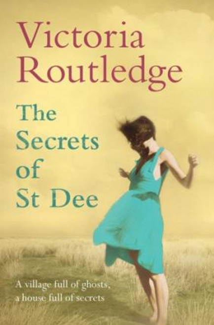 Routledge, Victoria / The Secrets of St Dee