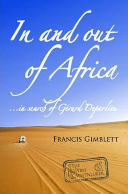 Gimblett, Francis / In and Out of Africa : In Search of Gerard Depardieu